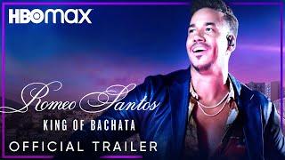 Romeo Santos: King of Bachata   Official Trailer   HBO Max