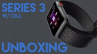 Apple Watch Series 3 Unboxing w/ cellular (Space Grey & Sport Loop)