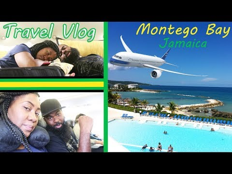 Travel Vlog- Montego Bay Jamaica Part 1 of 2