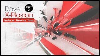 Sizzler vs. Meke vs. Yoko - Rave X-Plosion part: 2  (19.06.2015)