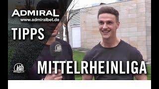 ADMIRAL-Tipps mit Mahmud Bashite und Thomas Lessenich (TSC Euskirchen) - Mittelrheinliga