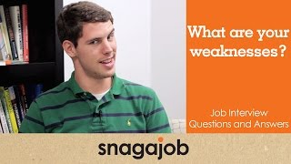 Job interview questions and answers (Part 5): What are your weaknesses?