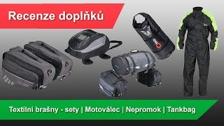 Recenze CZ/SK: Textilní brašny, Tankvak Moto Detail, Pláštěnka, Motoválec