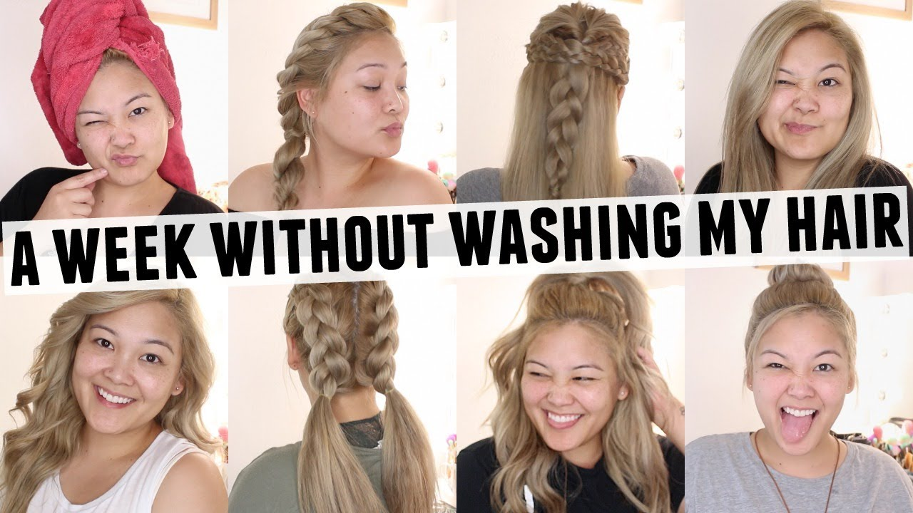 a week without washing my hair hairstyles youtube