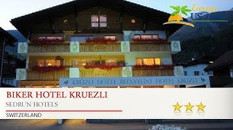 BIKER Hotel Kruezli - Sedrun Hotels, Switzerland
