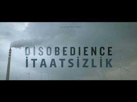 DİSOBEDİENCE - İTAATSİZLİK   Türkçe Altyazılı Belgesel