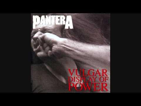 Pantera - Vulgar Display of Power (33 RPM) (Full Album 1992)