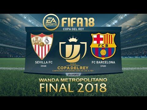 FIFA 18 Sevilla vs Barcelona   Copa del Rey Final 2018   PS4 Full Match
