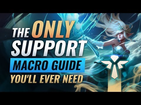The ONLY Support Macro Guide You'll EVER NEED - League of Legends Season 9