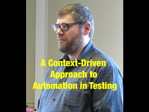 A Context-Driven Approach To Automation In Testing