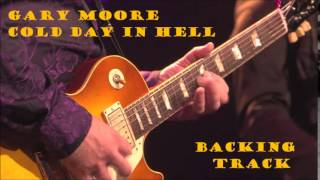Gary Moore - Cold Day In Hell (Backing Track)