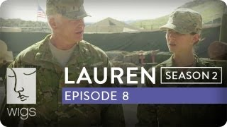 Lauren | Season 2, Ep. 8 of 12 | Feat. Troian Bellisario & Jennifer Beals | WIGS
