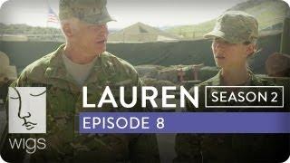 Lauren | Season 2, Ep. 8 of 12 | Feat. Troian Bellisario & Jennifer Beals | WIGS