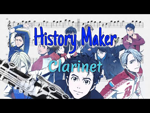 (Half Pitch Higher) History Maker - Yuri!!! on Ice Opening (Clarinet)