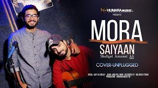 Mora Saiyaan | Shafqat Amanat Ali | Fuzon | Cover | Unplugged Version 2018