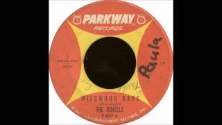 The Dovells - Wildwood Days.1963-45 Parkway -- P-867.wmv