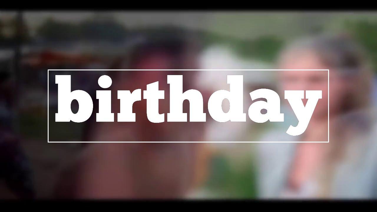 Birthday Spelling Youtube