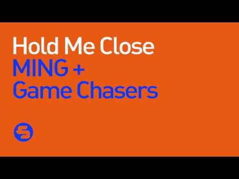 MING & Game Chasers - Hold Me Close (Original Club Mix)