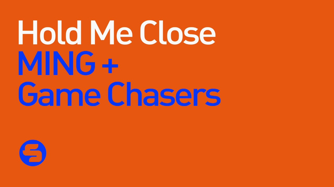 Download MING & Game Chasers - Hold Me Close (Original Club Mix)