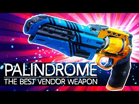 THE BEST VENDOR WEAPON! The Palindrome Hand Cannon | Destiny (Rise of Iron)