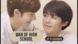 Guerra do Convento (War Of High School) - Episódio 10 (Legendado em PT-BR)