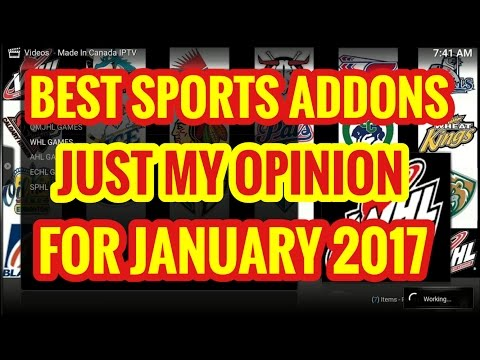 BEST KODI SPORTS ADDONS FOR JANUARY 2017! (Just My Opinion)