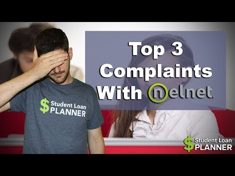 Top 3 Most Common Complaints With Nelnet | Student Loan Planner