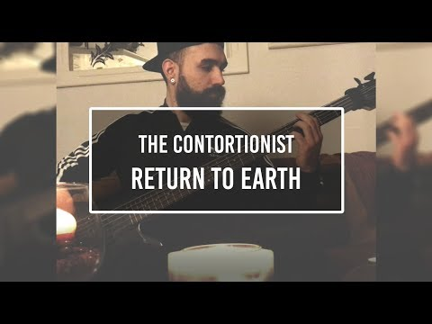 The Contortionist - Return to Earth [Bass...