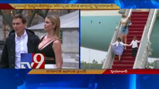 Ivanka Trump to visit Hyderabad as part of India tour - TV9
