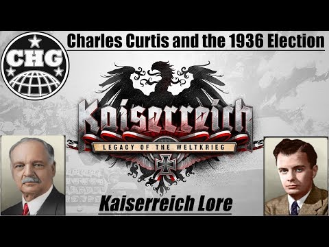 HOI4 Kaiserreich Lore - Charles Curtis and the 1936 election