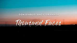 Don Diablo - Thousand Faces (Lyrics) feat. Andy Grammer