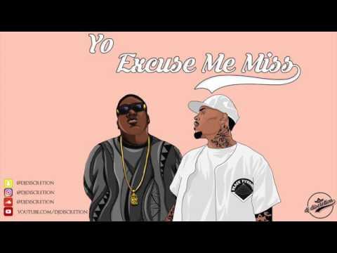 Chris Brown & Notorious B I G  Yo Excuse Me Miss Remix 2017