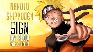 "Download Naruto OP 6 ""Sign"" Koplo Remix"