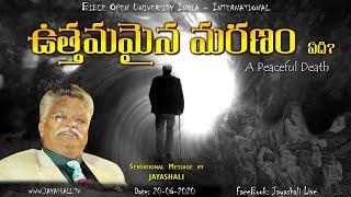 JAYASHALI.TV || 02-08-2020 || ఉత్తమమైన మరణం ఏది? || GENESIS