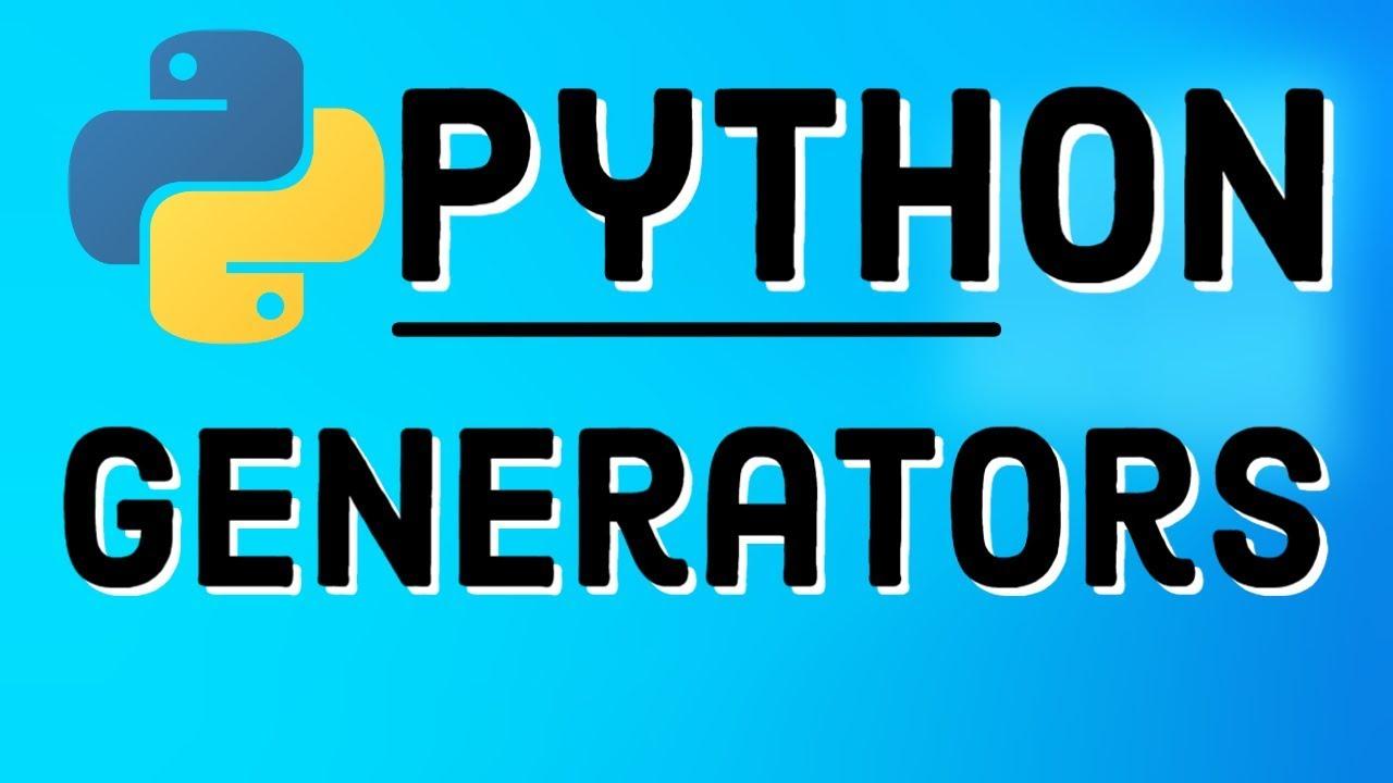 Python Generators | Generators in Python | Python Tutorial for Beginners