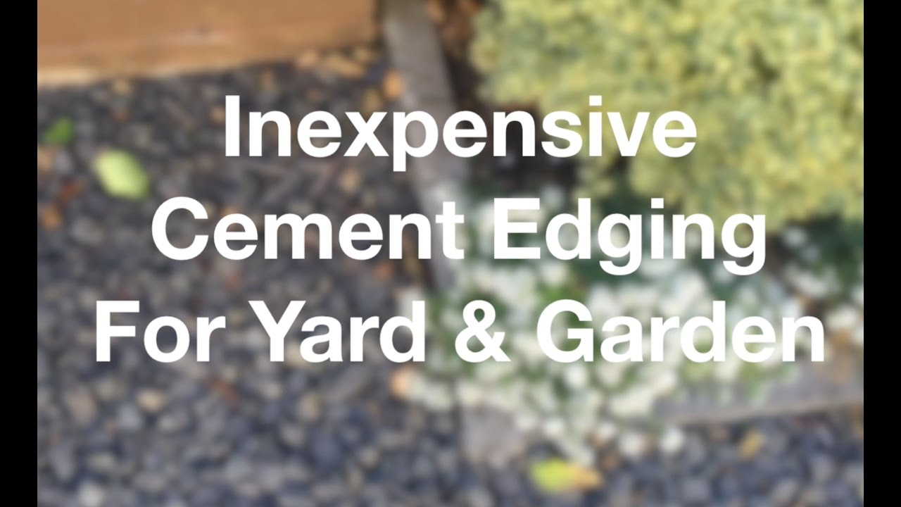 Inexpensive Cement Edging For Yard & Garden - AnOregonCottage com