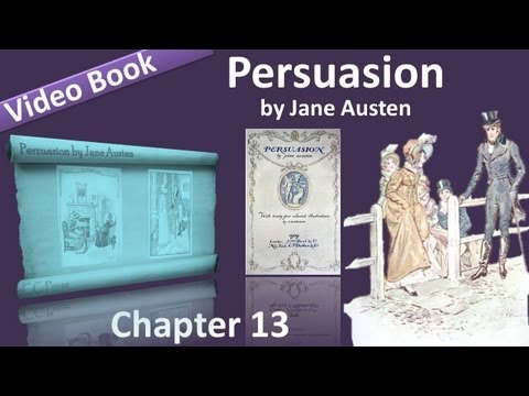 Chapter 13 - Persuasion by Jane Austen