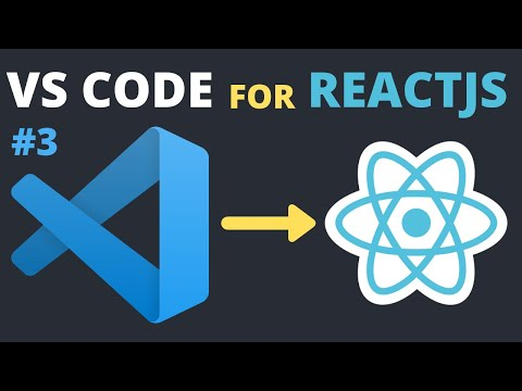 Install VS Code for ReactJS in 2020