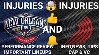 NOP VS POR DREAM11 NBA EXPERT BASKETBALL TEAMS (NEW ORLEANS PELICANS VS PORTLAND TRAIL BLAZERS)