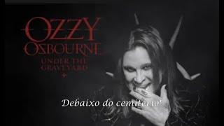 Baixar OZZY OSBOURNE - Under the Graveyard (LEGENDADO)
