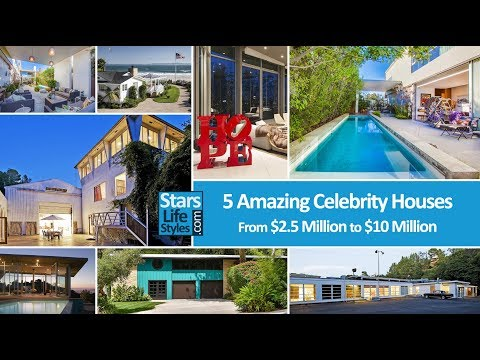 5 Amazing Celebrity Houses | From $2 5 Million To $10 Million | Stars House