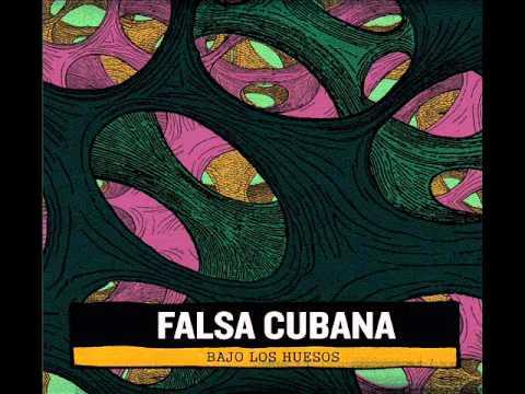 FALSA CUBANA - Bajo los Huesos | 02 | Humedal