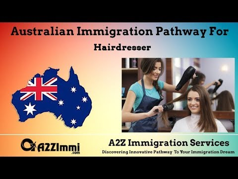 Hairdresser | 2020 | PR / Immigration Requirements For Australia