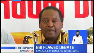 BBI FLAWED DEBATE: Civil Society condemn intolerance