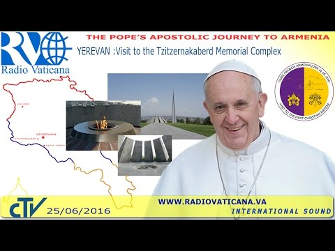 Francis in Armenia: Visit to the Tzitzemakaberd Memorial Complex - 2016.06.25