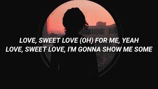 Little Mix - Love (Sweet Love) [Lyrics]