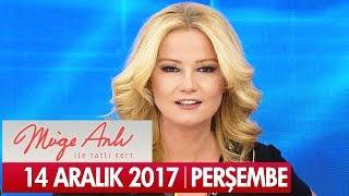 Müge Anlı ile Tatlı Sert 14 Aralık 2017 - Tek Parça