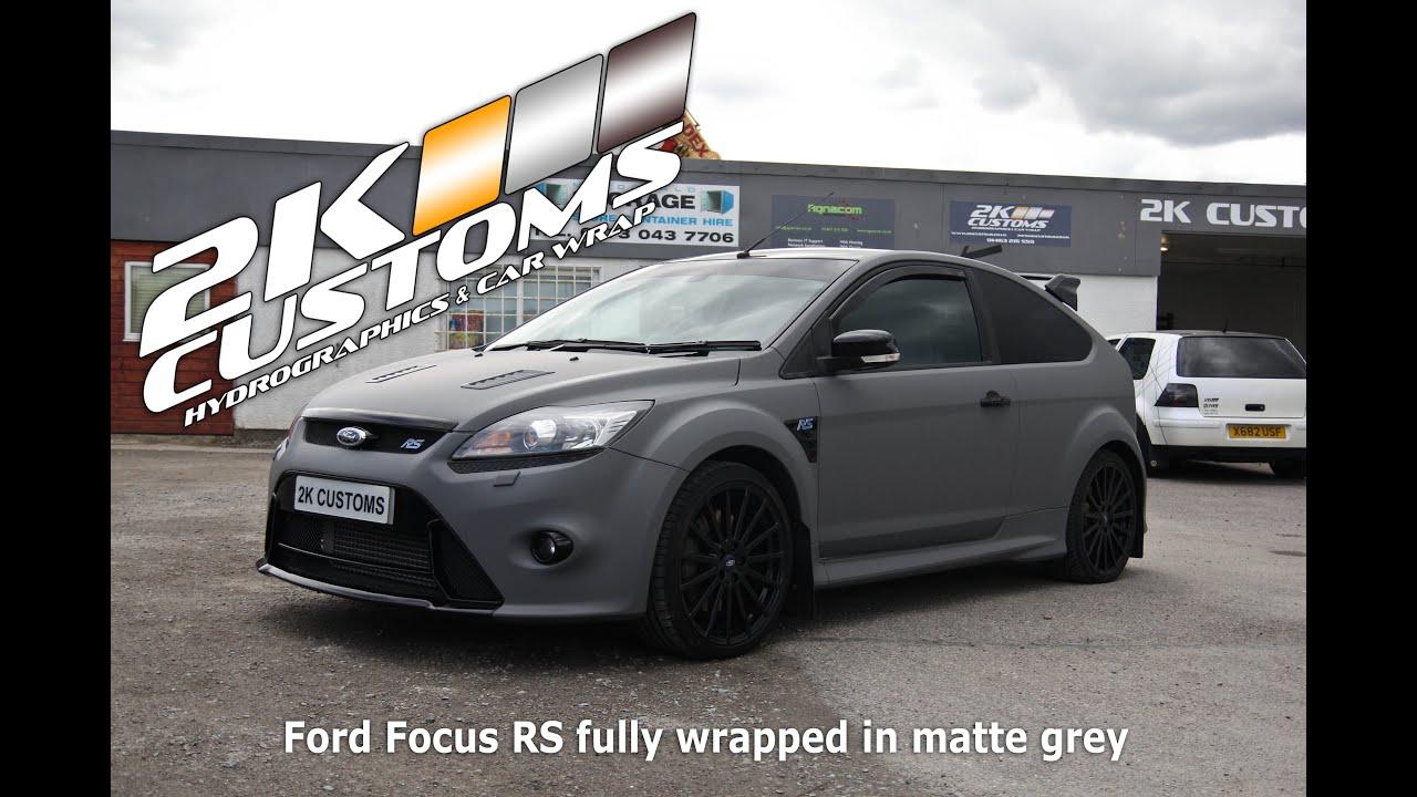 Ford Focus Rs Full Car Wrap In Matte Grey Vinyl Youtube