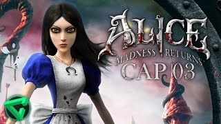 ALICE MADNESS RETURNS: LA LAVA DEL INFIERNO #3 | iTownGamePlay