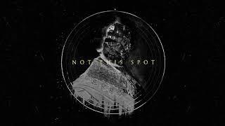 Topi - Not This Spot (Official Full Stream)